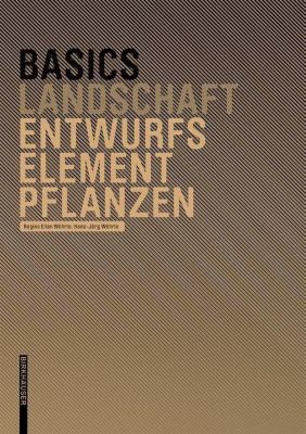 Entwurfselement Pflanze, Regine E. Wöhrle, Hans-Jörg Wöhrle