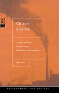 Environment and Society: Citizen Science, Alan Irwin