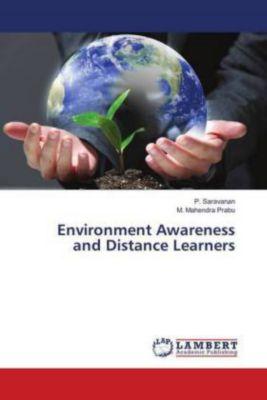 Environment Awareness and Distance Learners, P. Saravanan, M. Mahendra Prabu