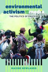 Environmental Activism and the Media, Maxine Newlands