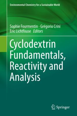Environmental Chemistry for a Sustainable World: Cyclodextrin Fundamentals, Reactivity and Analysis