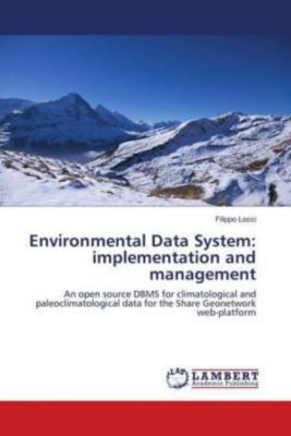 Environmental Data System: implementation and management, Filippo Locci