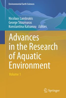 Environmental Earth Sciences: Advances in the Research of Aquatic Environment