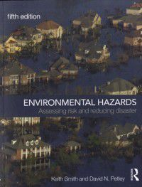 Environmental Hazards, Keith Smith, David N. Petley
