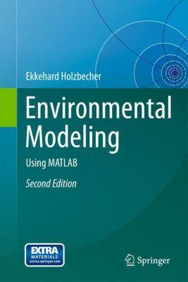 Environmental Modeling, Ekkehard Holzbecher