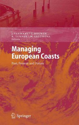 Environmental Science and Engineering: Managing European Coasts