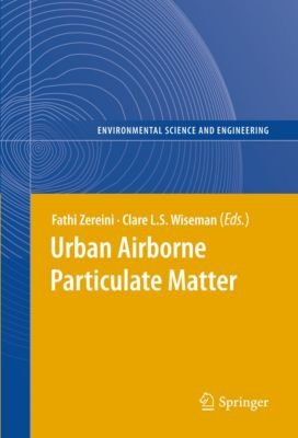 Environmental Science and Engineering: Urban Airborne Particulate Matter