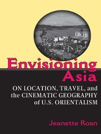 Envisioning Asia, Jeanette Roan