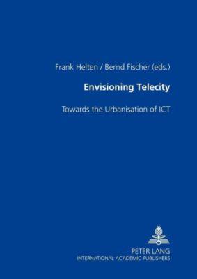 Envisioning TeleCity