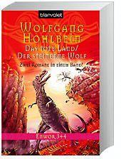 Enwor - Das tote Land und Der steinerne Wolf, Wolfgang Hohlbein