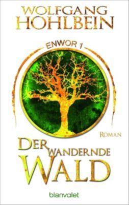 Enwor - Der wandernde Wald - Wolfgang Hohlbein |