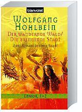 Enwor - Der wandernde Wald und Die brennende Stadt - Wolfgang Hohlbein |