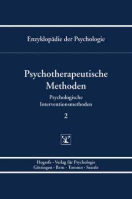 Enzyklopädie der Psychologie: Bd.2 Psychotherapeutische Methoden
