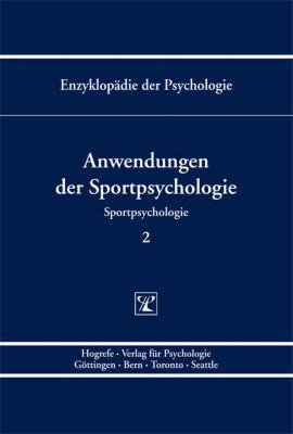 Enzyklopädie der Psychologie: Bd.2 Anwendungen der Sportpsychologie