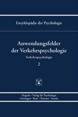Enzyklopädie der Psychologie: Bd.2 Anwendungsfelder der Verkehrspsychologie