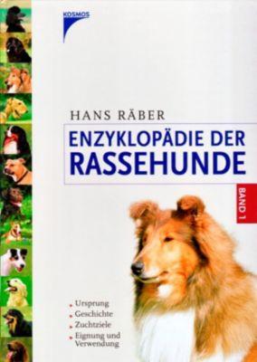 Enzyklopädie der Rassehunde, Band 1, Hans Räber
