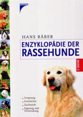 Enzyklopädie der Rassehunde, Band 2, Hans Räber