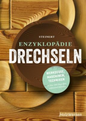 Enzyklopädie Drechseln, Rolf Steinert