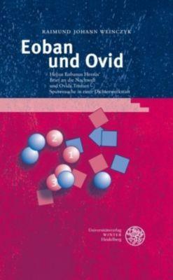Eoban und Ovid, Raimund J. Weinczyk