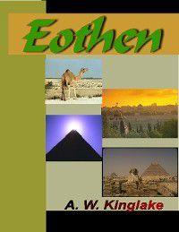 Eothen, A.W. Kinglake