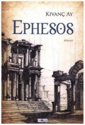 Ephesos, Kivanç Ay