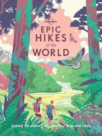 Epic Hikes of the World, Lonely Planet