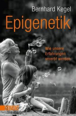 Epigenetik, Bernhard Kegel