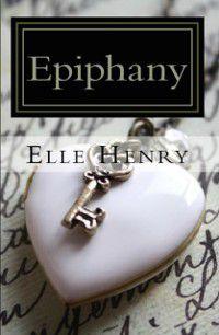 Epiphany, Elle Henry