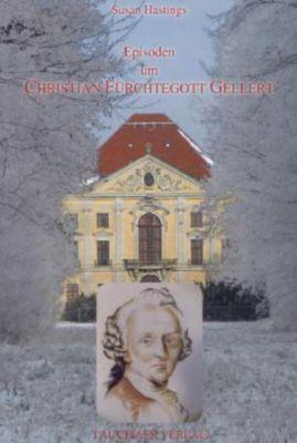 Episoden um Christian Fürchtegott Gellert - Susan Hastings  