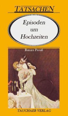 Episoden um Hochzeiten, Renate Preuß