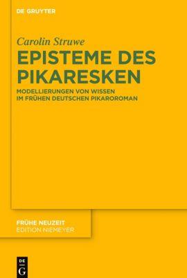 Episteme des Pikaresken, Carolin Struwe