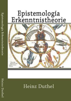 Epistemología Erkenntnistheorie, Heinz Duthel