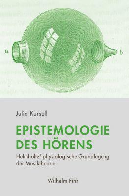 Epistemologie des Hörens, Julia Kursell