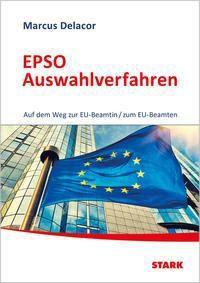 EPSO Auswahlverfahren - Marcus Delacor |