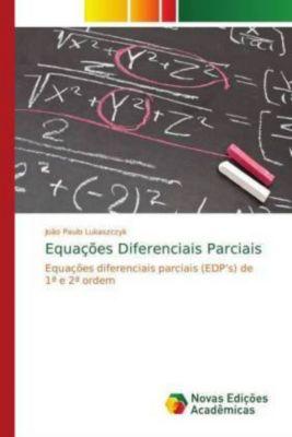 Equações Diferenciais Parciais, João Paulo Lukaszczyk