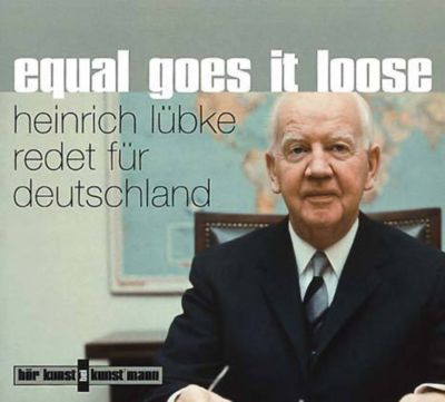 Equal goes it loose, 1 Audio-CD, Heinrich Lübke