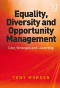 the equal opportunities and managing diversity approaches In the journal of applied behavioral science, cl walck defines managing diversity in  approaches towards corporate diversity  and equal opportunities.