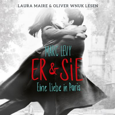Er & Sie - Eine Liebe in Paris, Marc Levy