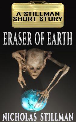Eraser of Earth, Nicholas Stillman