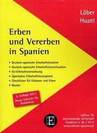 Erben und Vererben in Spanien, Burckhardt Löber, Erhard Huzel