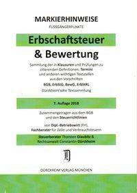 ERBSCHAFTSTEUER & BEWERTUNG Dürckheim-Markierhinweise/Fußgängerpunkte Nr. 1835 für das Steuerberaterexamen, 7. Aufl. 201, Thorsten Glaubitz, Constantin Dürckheim