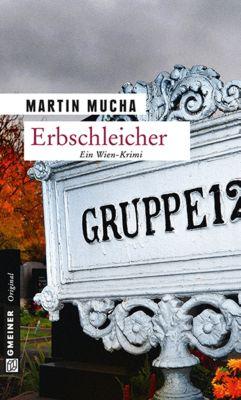 Erbschleicher, Martin Mucha