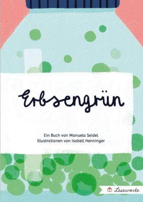 Erbsengrün - Manuela Seidel pdf epub