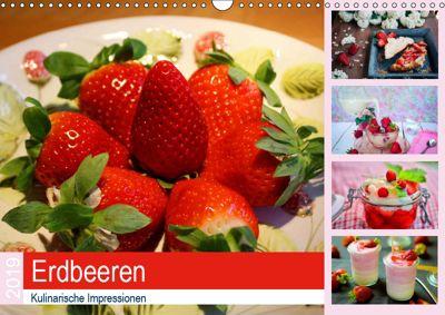 Erdbeeren 2019. Kulinarische Impressionen (Wandkalender 2019 DIN A3 quer), Steffani Lehmann