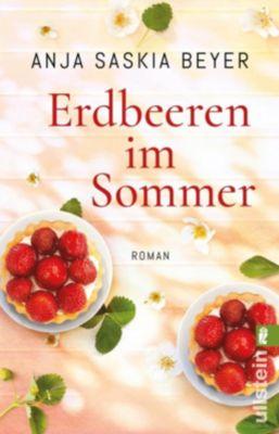 Erdbeeren im Sommer - Anja Saskia Beyer |