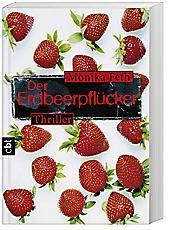 Erdbeerpflücker-Thriller Band 1: Der Erdbeerpflücker - Monika Feth pdf epub