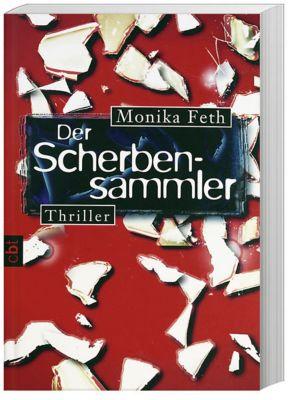 Erdbeerpflücker-Thriller Band 3: Der Scherbensammler, Monika Feth