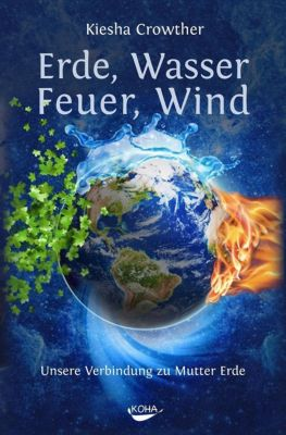 Erde, Wasser, Feuer, Wind - Kiesha Crowther |
