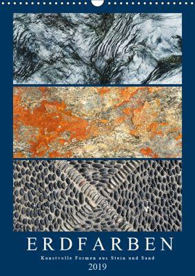 Erdfarben - Kunstvolle Formen aus Stein und Sand (Wandkalender 2019 DIN A3 hoch), Anja Frost
