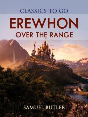 Erewhon; Or, Over the Range, Samuel Butler